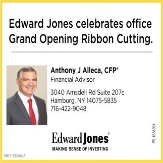 Edward Jones Celebrates Office Grand Opening Ribbon Cutting