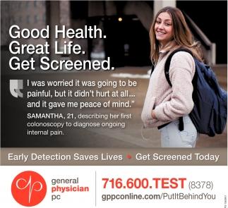 Good Health. Great Life. Get Screened.