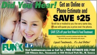 Get an Online or Phone Estimate and Save $25