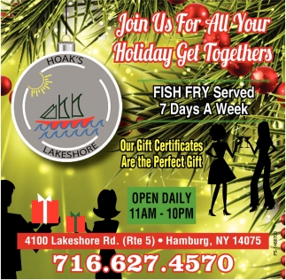 Join Us For All Your Holiday Get Togethers Hoaks Lakeshore