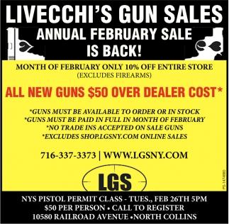 All New Guns $50 Over Dealer Cost*