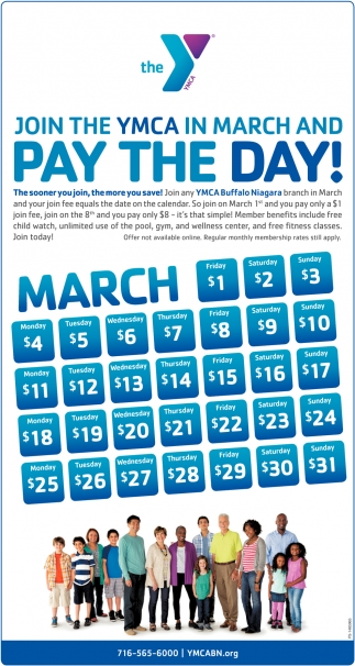 Join The YMCA In March And Pay The Day!