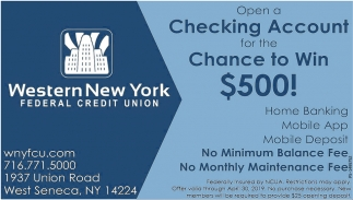 Open A Checking Account For The Chance To Win $500!